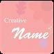 Creative Name - Name Focus by RiozApp