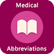 Medical Abbreviations by Imagine Start