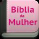 Bíblia da Mulher - Sagrada by AppsNexus