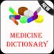 Medicine Dictionary offline by Best 2017 Translator Apps