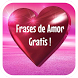 Frases de Amor gratis by Chiquito Apps