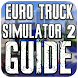 Guide Euro Truck Simulator 2 by Best Game Walkthroughs and Guides