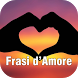 Immagini con Frasi d'Amore by Leprechaun Apps