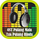 OST Pulang Malu Tak Pulang Rnd by Sampang Apps
