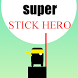 Super Stick Hero by VisvaSolution