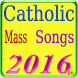 Catholic Mass Songs by Long Seannn