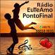 Rádio Eu Te Amo Ponto Final