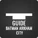 Guide for Batman Arkham City