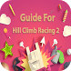 Guide For Hill Climb Racing 2 by NeonatCore