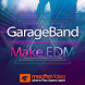 Make EDM Course For GarageBand by NonLinear Educating Inc.