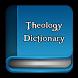 Theology Dictionary by Apps Teología, Diccionarios y Biblicas Cristianas