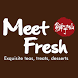 MeetFresh VN by Foody Corp