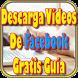 Descarga videos de Face gratis guia by AppsInfinitas