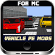 Vehicle PE Mods For MC by SweetAPPS