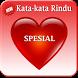 """Kata Kata Rindu """"SPESIAL"""" by dosenandroid"""