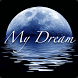 My Dream by Trakan Teeradechyothin