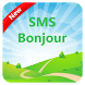 SMS Bonjour 2017 by Kaloo Apps