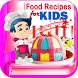 Healthy Food Recipes for Kids by Hasyim Developer