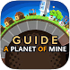 Guide for A Planet of Mine by AntMedia Studio