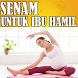 Senam Untuk Ibu Hamil by dopecreatech