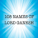108 names of lord Ganesh by ting ting tiding apps