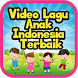 Video Lagu Anak Indonesia by Andeska