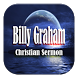 Billy Graham Sermon by adivameyshadev