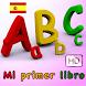 Mi primer libro de español by ILMASOFT KIDS