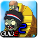 Guide Plants vs Zombies 2 by Delike Guide Game