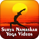 Surya Namaskar Yoga Videos by Om Yoga Fitness