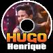 Hugo Henrique Musica Sertanejo + Letras Mp3 by OST LAGU INDO HITZ