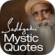Mystic Quotes - Sadhguru by Isha Foundation