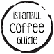 İstanbul Coffee Guide by Coffee Guide