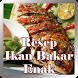 Resep Ikan Bakar Enak by TrijayaMedia
