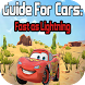 Guide for Cars 3 : fast as lightning by highpoint
