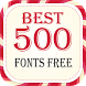 Best 500 Fonts Free by Fonts Free For All Data