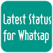 Latest Status for Whatsap 2018