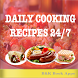 Daily cooking recipes 247 by B&K Book Apps