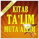 Kitab Ta'lim Muta'allim Terjemahan by Semoga Bermanfaat