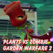 Guide for Plants vs Zombie: Garden Warfare 2 by HieuNT53
