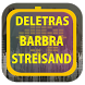 Barbra Streisand de Letras by Karin App Collection