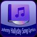 Johnny Hallyday Song&Lyrics by Rubiyem Studio