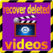 recover deleted videos Free by APP MOH