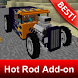 Hot Rod Cars Addon for Minecraft MCPE by BestMapsAddons