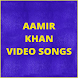 Aamir Khan Hit Video Songs by KVK APPS