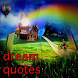Dream Quotes Collection by bluebirdmedia