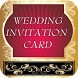 Wedding Invitation Cards maker by vcsapps