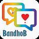 Best Free Dating App : BandhoB by DigBazar Ltd