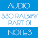 SSC Railway Audio Notes Part 1 by EvolutionA2Z