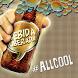 Bebida Liberada - AllCool by OWN.Art Ideas